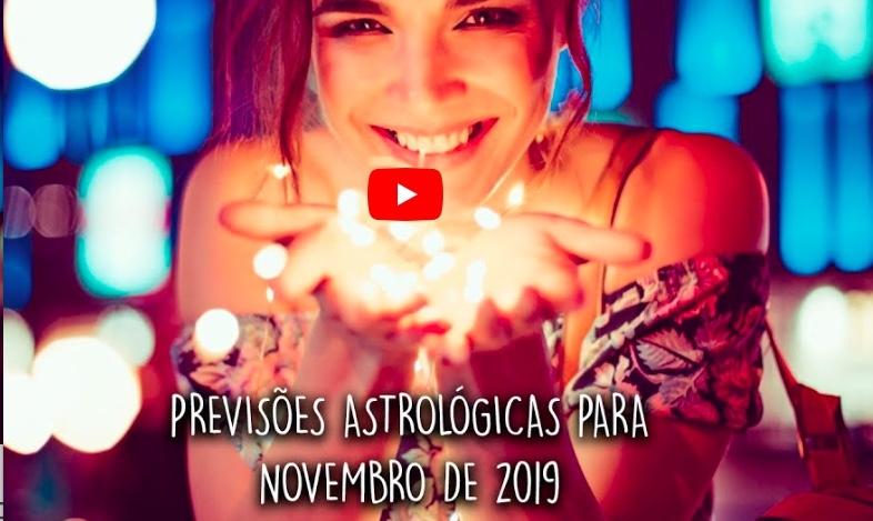 Previsões Astrológicas Novembro 2019